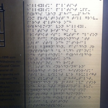 Photo stoRy for today™- Braille at the Hallwyll Museum