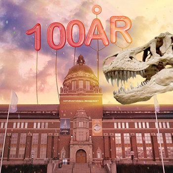 The Swedish Museum of Natural History celebrates 100 years!
